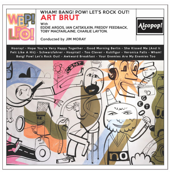 ART BRUT Announce New Album Wham! Bang! Pow!